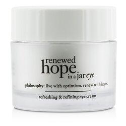 Philosophy Renewed Hope In a Jar Refreshing & Refining Eye Cream  15ml/0.5oz