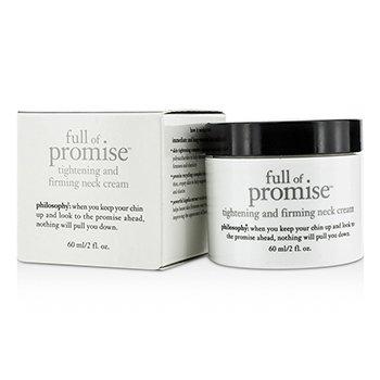 Philosophy Full Of Promise Tightening & Firming Neck Cream  60ml/2oz